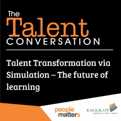 Talent Transformation via Simulation – The future of learning