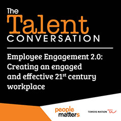 Employee Engagement 2.0 - Creating an engaged & effective 21st century workplace