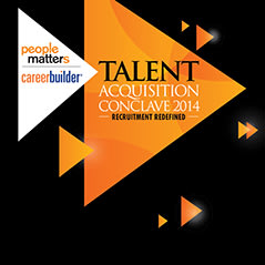 People Matters: Talent Acquisition Conclave Bangalore 2014