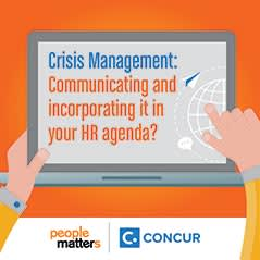 Crisis Management: Communicating and incorporating it in your HR agenda?