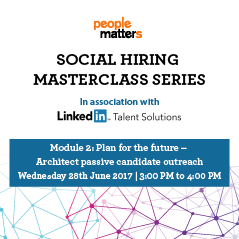 Social Hiring Masterclass Series : Module 2