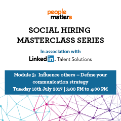 Social Hiring Masterclass Series : Module 3 - Define your communication strategy