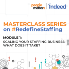 Module 1 : Scaling your Staffing business - What does it take?