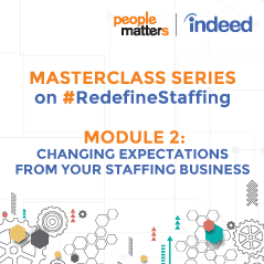 Module 2 | Changing expectations from your staffing business