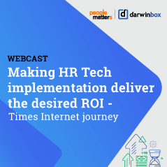 Making HR Tech implementation deliver the desired ROI- Times Internet journey
