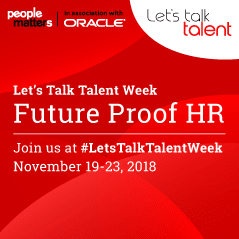 People Matters & Oracle: 'Let's Talk Talent Week' On 'Future Proof HR'