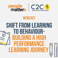 Shift from Learning to Behaviour – Building a High Performance Learning Journey