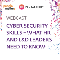 What HR and L&D leaders need to know about Cyber Security Skills