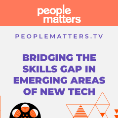 PeopleMatters TV_Bridging the skills gap in emerging areas of new technology