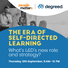 The era of self-directed learning – What's L&D's new role and strategy?