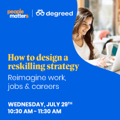 How to design a reskilling strategy – Reimagine work, jobs and careers