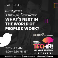 Tweetchat - Emergence Through Excellence: What's Next in the World of Work?
