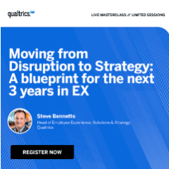 Moving from Disruption to Strategy: A blueprint for the next 3 years in EX