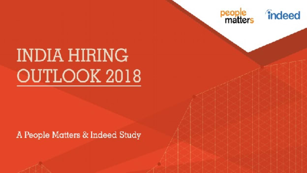 India Hiring Outlook 2018 – A People Matters and Indeed Study