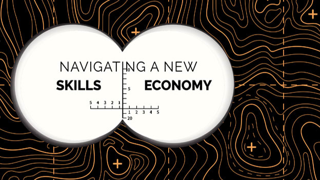 Navigating a new skills economy: Preparing for what's next
