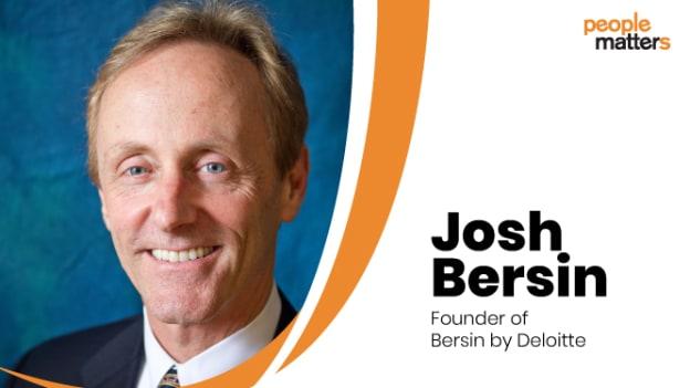Rapid-fire with Josh Bersin: Best advice you ever got?