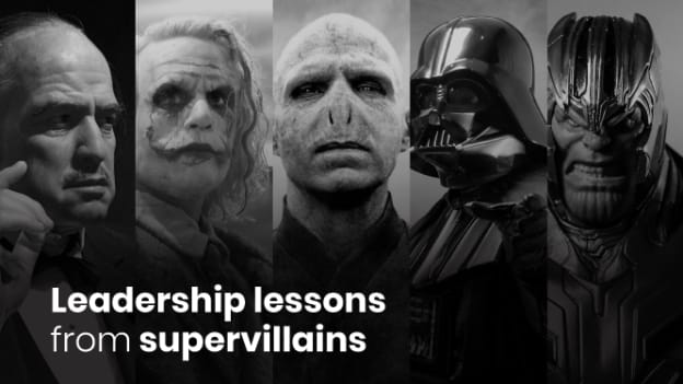 Leadership lessons from supervillains
