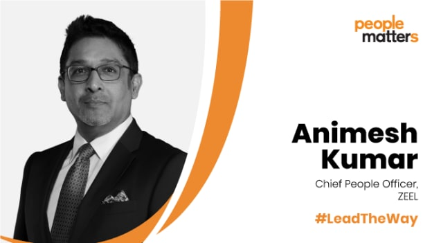 CHROs should learn about the importance of tech: Animesh Kumar, Chief People Officer, Zee Entertainment