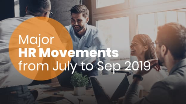 Major HR movements from July 1st to September 30th - 2019