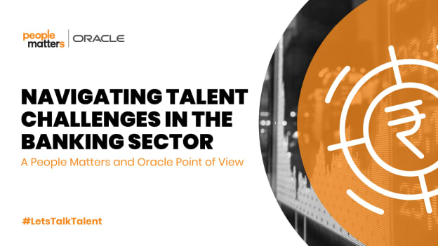 Navigating Talent Challenges In The Banking Sector
