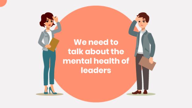Dear leaders, your mental health matters
