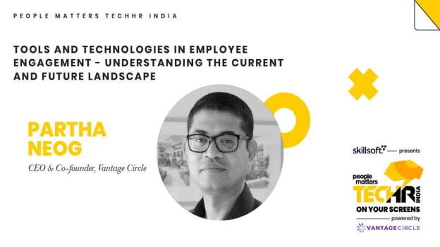 Tools and technologies in employee engagement: Vantage Circle's Partha Neog
