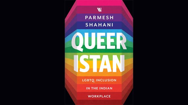 Queeristan: A roadmap to LGBTQ inclusion in the Indian workplace
