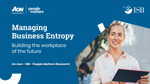Managing Business Entropy: Building the workplace of the future