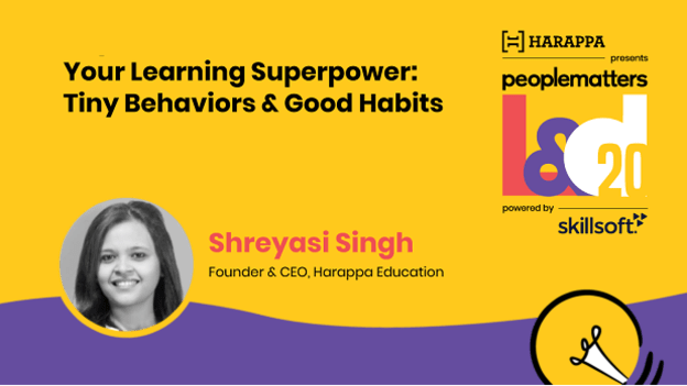 The biggest innovation in learning is not data, but instilling motivation: Shreyasi Singh, Founder & CEO, Harappa Education