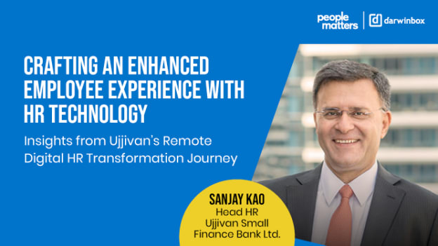 Creating change that matters: How Ujjivan Small Finance Bank accelerated their Digital HR journey to achieve employee satisfaction.