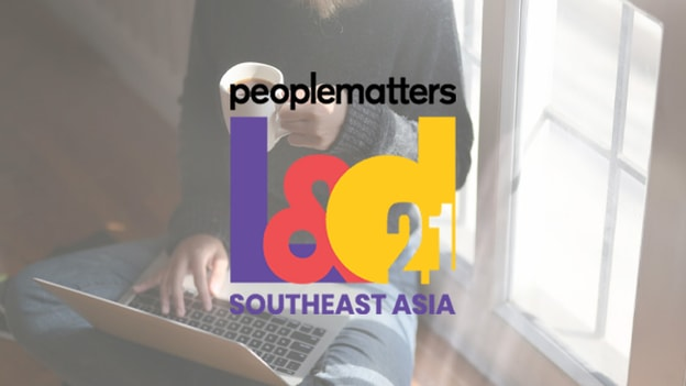 Top sessions you should not miss at People Matters L&D SEA Conference 2021