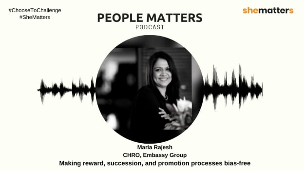 Podcast with Maria Rajesh on making reward, succession, and promotion processes bias-free