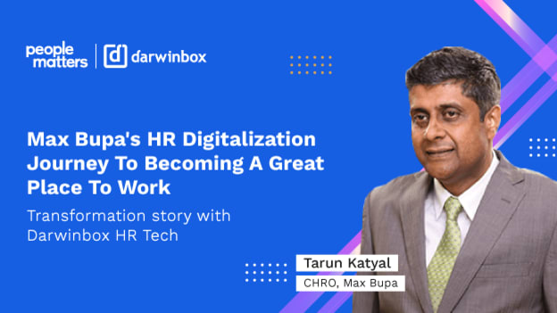 Max Bupa's HR digitalization journey to becoming a great place to work