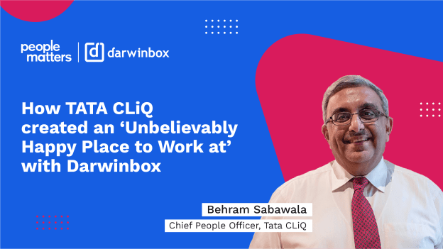 How TATA CLiQ created an 'Unbelievably Happy Place to Work at' with Darwinbox
