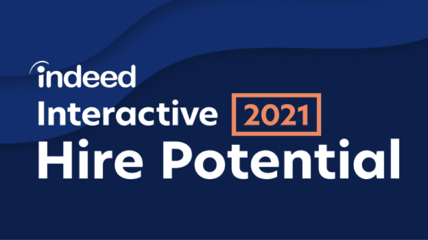Recruiting in the new world of work together: Indeed Interactive 2021
