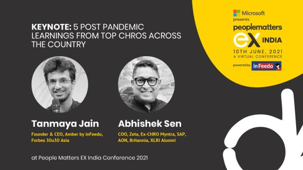 Top post pandemic learnings from inFeedo's Tanmaya Jain & Zeta's Abhishek Sen