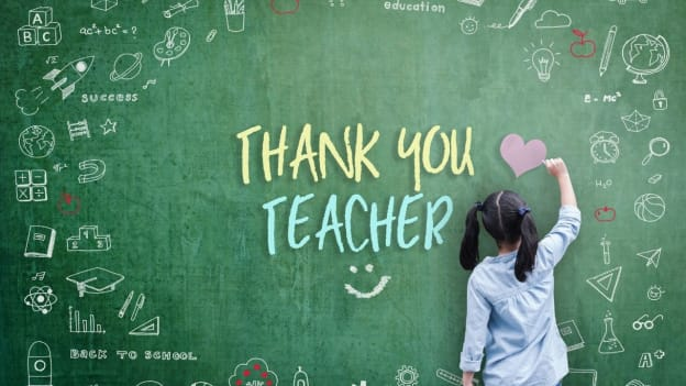 Thank You Teacher: Lessons from Teachers that have helped in uncertain times