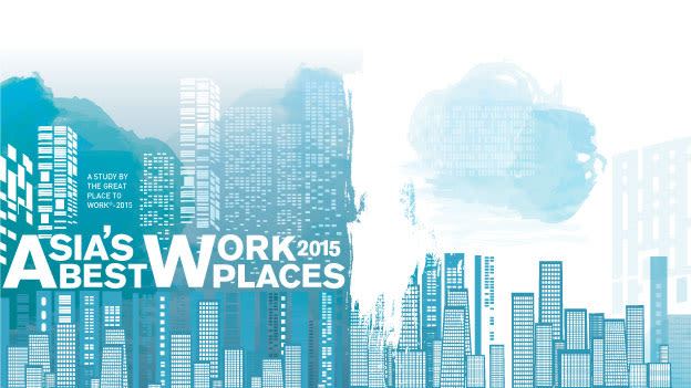 Asia's Best Workplaces 2015 – A study by Great Place To Work Institute