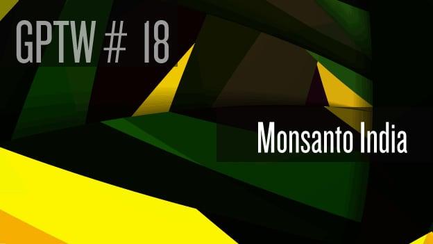 #18 Monsanto India: Farmers' progress. India's pride