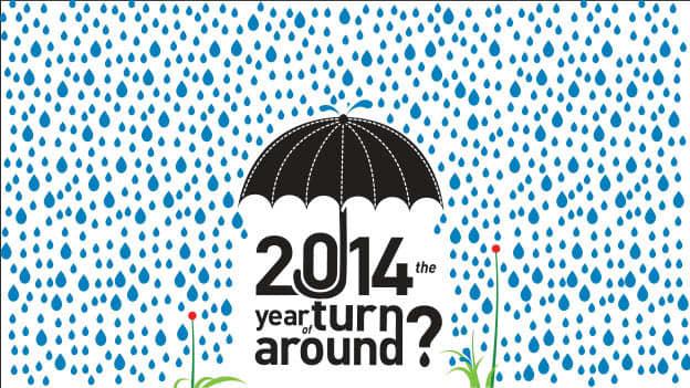2014 the year of turn around?