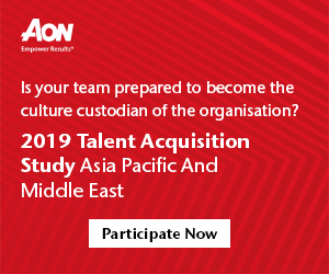 Aon | Is your team prepared to become the culture custodian of the organization? 2019 Talent Acquisition Study Asia Pacific And Middle East [ Participate Now ]