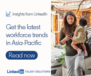 LinkedIn | Get the latest workforce trends in Asia-Pacific