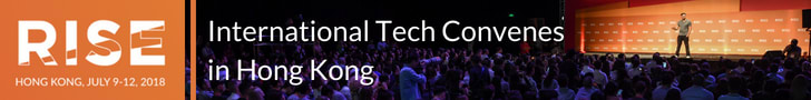 RISE Hong Kong 9-12, 2018 | International Tech Convenes in Hong Kong