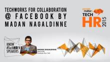 Techworks for collaboration @ Facebook by Madan Nagaldinne