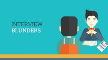 Blunders candidates make during interviews