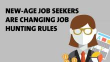 Job seekers are changing their job hunt rules