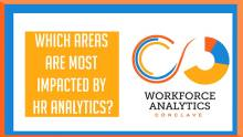 Which areas are most impacted by HR analytics