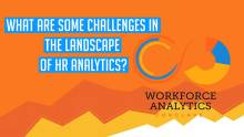 What are some challenges in the landscape of HR