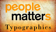 People Matters Typographics - The need to re-think and change