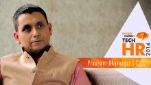 Technology has redefined the HR profession - Prashant Bhatnagar